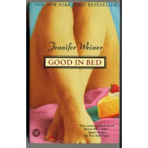 Good in Bed, by Jennifer Weiner